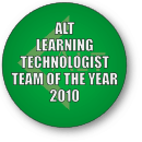ALT Learning Technologist Team of the Year 2010